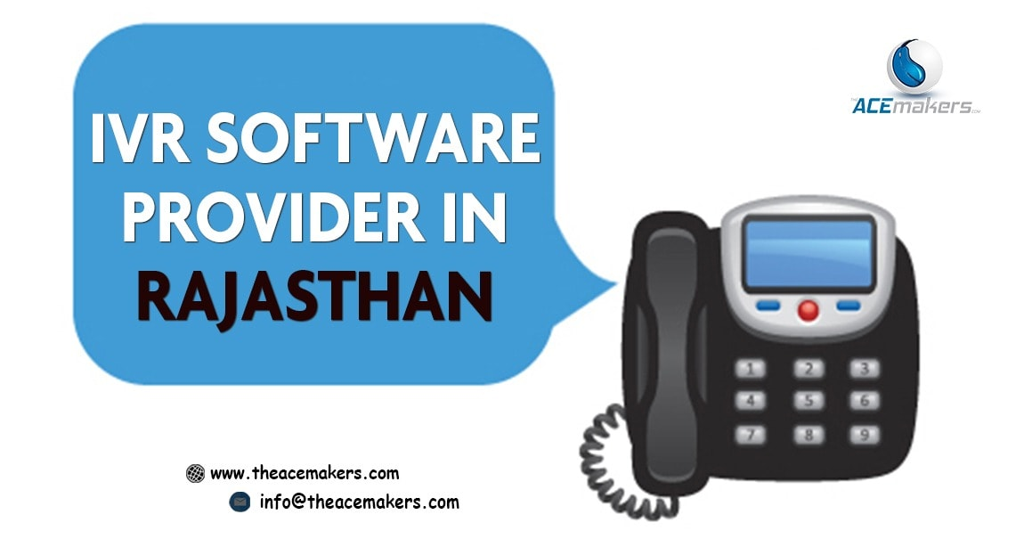 https://theacemakers.com/wp-content/uploads/2018/02/IVR-Software-Provider-In-Rajasthan.jpg