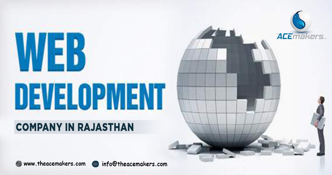 https://theacemakers.com/wp-content/uploads/2018/12/Web-Development-Company-in-Rajasthan.jpeg