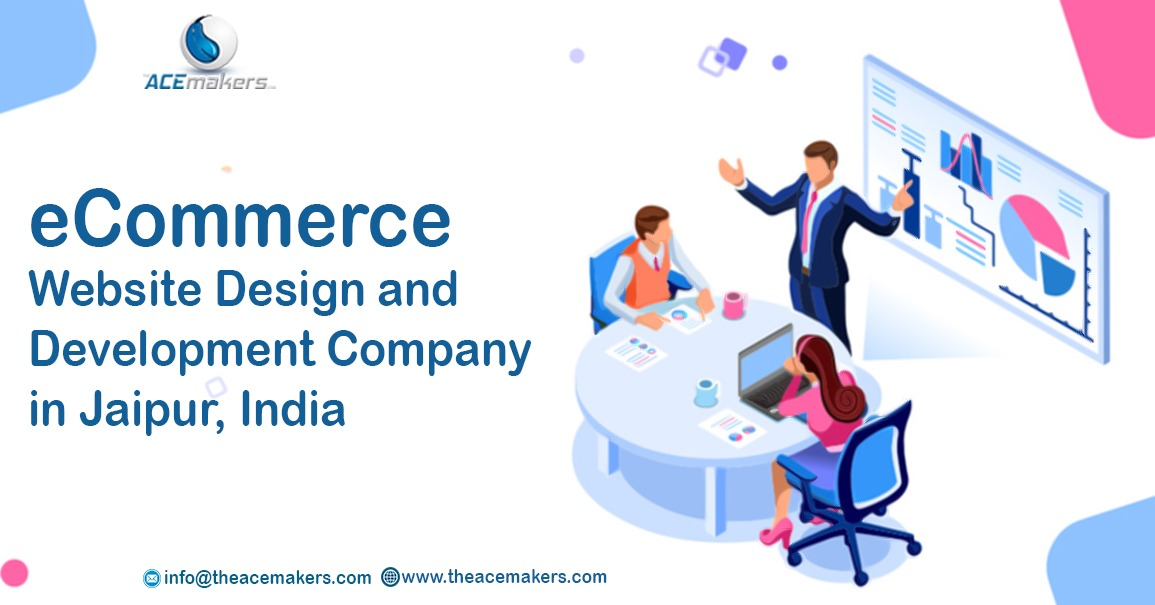 https://theacemakers.com/wp-content/uploads/2019/10/eCommerce-Website-Design-and-Development-Company-in-Jaipur-India.jpeg
