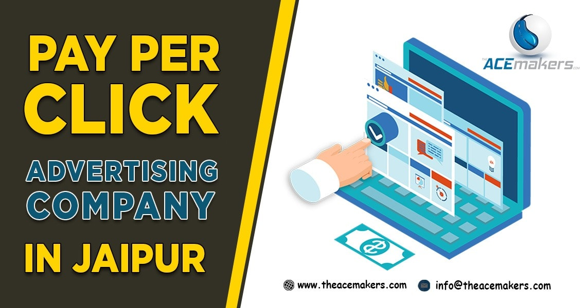https://theacemakers.com/wp-content/uploads/2020/02/Pay-Per-Click-Advertising-Company-in-Jaipur.jpg