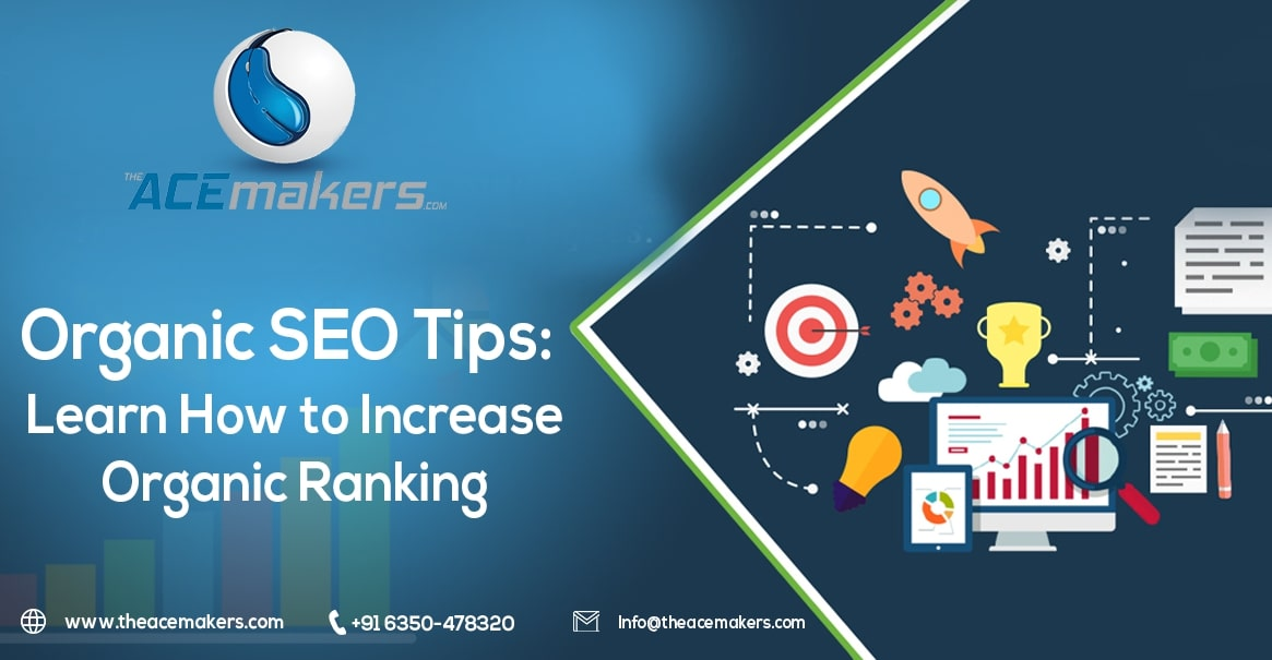 https://theacemakers.com/wp-content/uploads/2020/03/Organic-SEO-Tips-Learn-How-to-Increase-Organic-Ranking.jpg