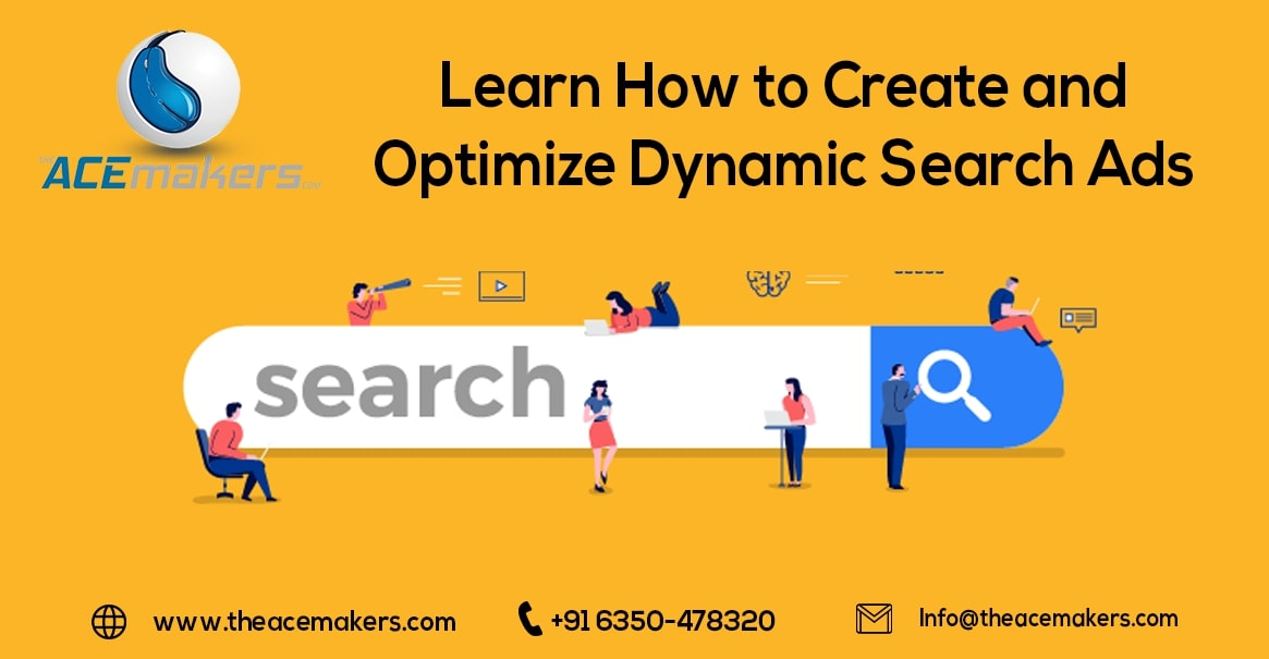 https://theacemakers.com/wp-content/uploads/2020/08/Learn-How-to-Create-and-Optimize-Dynamic-Search-Ads.jpg
