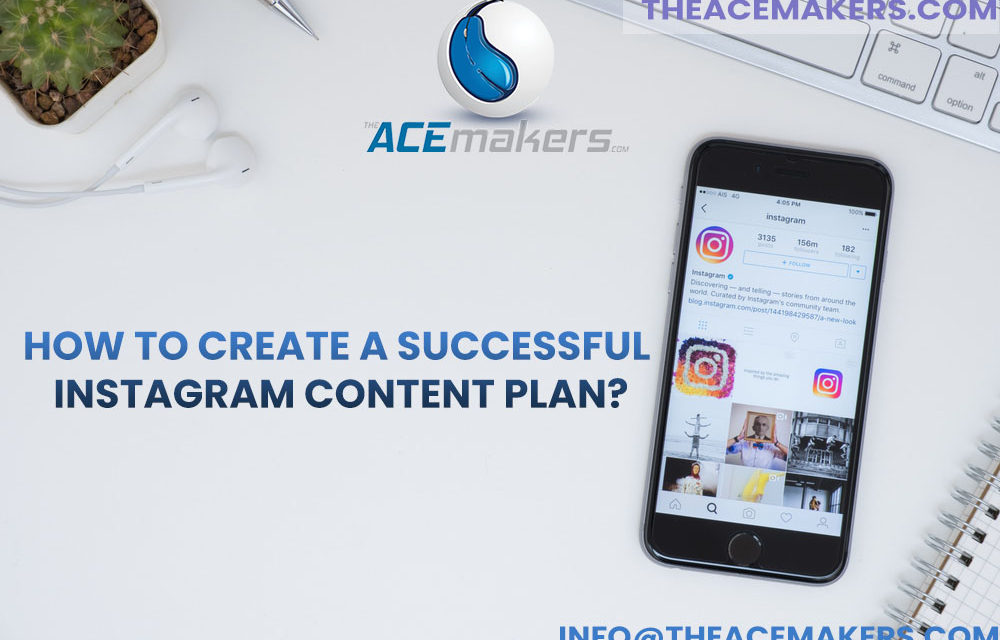 https://theacemakers.com/wp-content/uploads/2021/03/How-to-Create-a-Successful-Instagram-Content-Plan-1000x640.jpg
