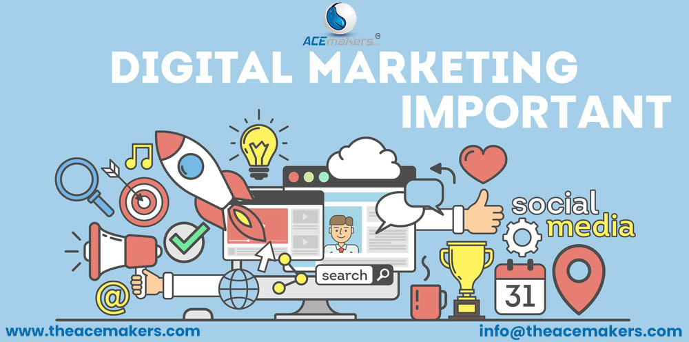 https://theacemakers.com/wp-content/uploads/2021/07/Why-Digital-Marketing-Is-Important.jpg