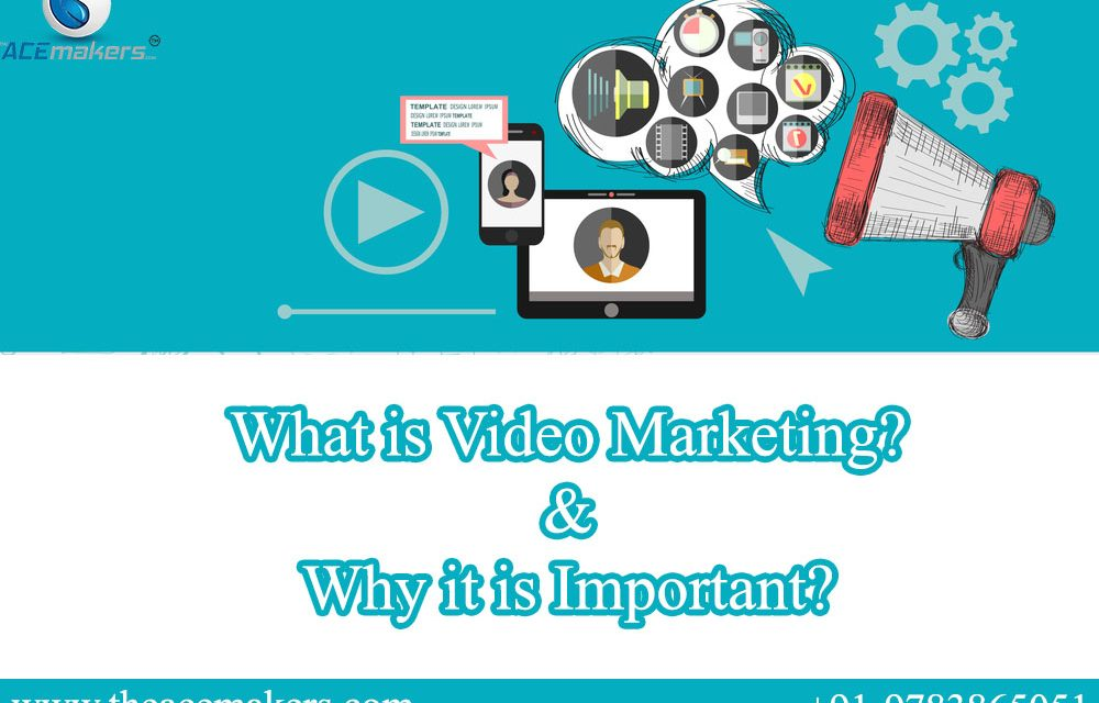 https://theacemakers.com/wp-content/uploads/2021/09/What-is-Video-Marketing-Why-it-is-Important-1000x640.jpg