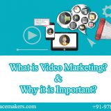 What is Video Marketing and Why it is Important